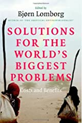 Solutions for the World's Biggest Problems: Costs and Benefits Kindle Edition