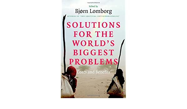 Amazon solutions for the worlds biggest problems costs and amazon solutions for the worlds biggest problems costs and benefits ebook bjrn lomborg kindle store fandeluxe Image collections
