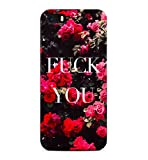 Fuck You Quote Red Roses Floral Tumblr Vintage Indie Boho Hard Plastic Snap-On Case Cover For iPhone 5 / iPhone 5s / iPhone SE