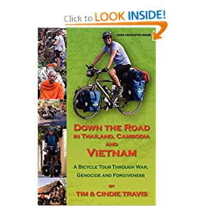 Down The Road In Thailand, Cambodia And Vietnam Tim Travis and Cindie Travis