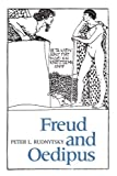 Freud and Oedipus, Rudnytsky, Peter L. and Rudnytsky, Peter, 0231063539