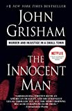 img - for The Innocent Man: Murder and Injustice in a Small Town book / textbook / text book