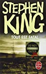 Tout est fatal par King