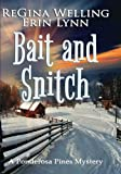 Bait and Snitch (Large Print Edition) (Ponderosa Pines Cozy Mystery Series) (Volume 4)
