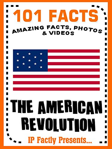 Facts The American Revolution History Facts For Kids - American revolution facts