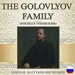The Golovlyov Family [Russian Edition]   Mikhail Saltykov-Shchedrin