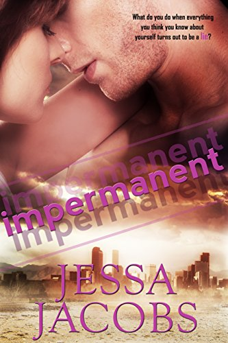Impermanent by [Jacobs, Jessa]