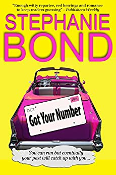 Got Your Number (a humorous romantic mystery) by [Bond, Stephanie]