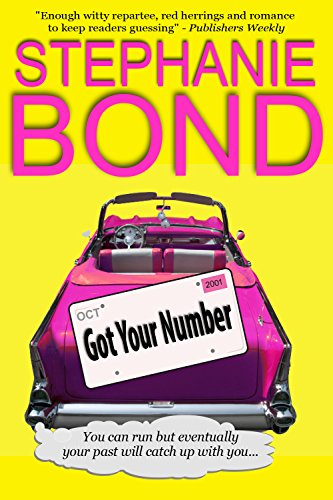 Got Your Number (a humorous romantic mystery) ()