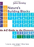 Nature's Building Blocks, John Emsley, 0198503415