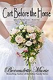 Cart Before The Horse (Denver Brides Series  Book 1)