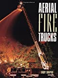 img - for Aerial Fire Trucks book / textbook / text book