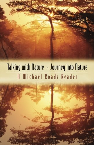 - Talking with Nature and Journey into Nature