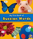 My First Book of Russian Words, Katy R. Kudela, 1429639172