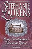 Lady Osbaldestone's Christmas Goose (Lady Osbaldestone's Christmas Chronicles) (Volume 1)