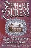 Lady Osbaldestone's Christmas Goose (Lady Osbaldestone's Christmas Chronicles) (Volume 1) by  Stephanie Laurens in stock, buy online here