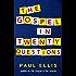The Gospel in Twenty Questions