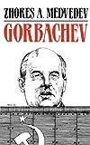 Gorbachev, Zhores A. Medvedev, 0393304086