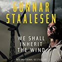 We Shall Inherit the Wind: Varg Veum Audiobook by Gunnar Staalesen Narrated by Colin Mace