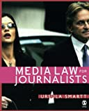 Media Law for Journalists 9781412908474
