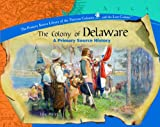 The Colony of Delaware, Susan Whitehurst, 082395482X