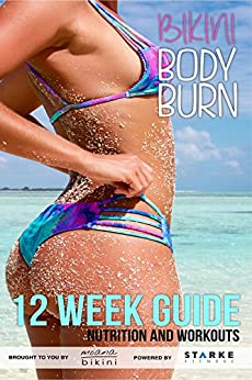 bikini body burn 12 week guide free