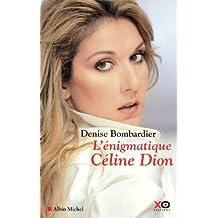 L'énigmatique Céline Dion