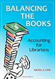 Balancing the Books, Rachel A. Kirk, 1610691113