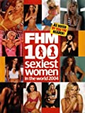 FHM 100 Sexiest Women in the World 2004: As Voted By You the Reader! (2004)