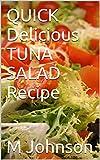 tuna salad recipe - QUICK Delicious TUNA SALAD Recipe (QUICK Delicious SALAD Recipes)