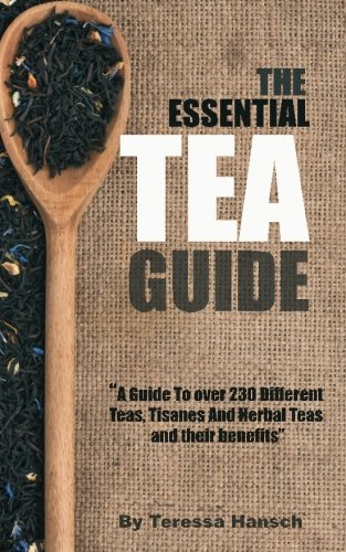 The Essential Tea Guide