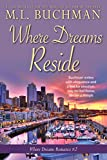 Where Dreams Reside: a Pike Place Market Seattle romance (Where Dreams Seattle Romance Book 2)