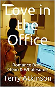 Love in the Office: Romance Book   Clean & Wholesome