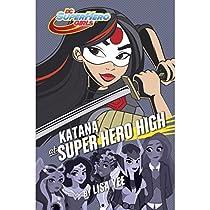 Katana At Super Hero High: Dc Super Hero Girls