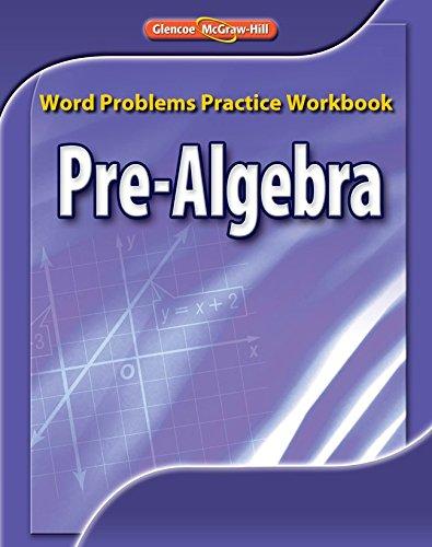 Pre-Algebra, Word Problems Practice Workbook (MERRILL PRE-ALGEBRA)