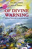 img - for Of Divine Warning: Disaster in a Modern Age (The Radical Imagination) by Jane Anna Gordon (2010-09-20) book / textbook / text book