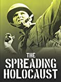 The Spreading Holocaust: WWII