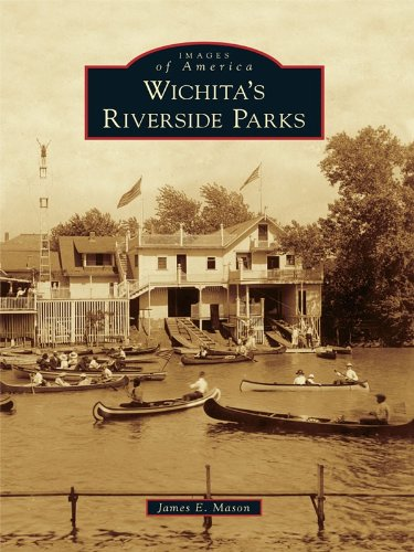 Wichita's Riverside Parks (Images of - Park Riverside North