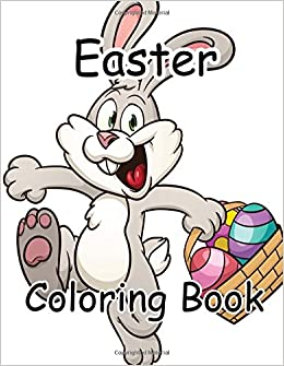 Easter Coloring Book 85 X 11 Big Drawing Activity Books Volume 4 Doodle 9781544802312 Amazon