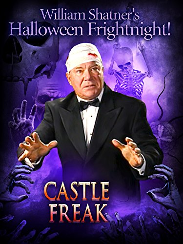 William Shatner's Halloween Frightnight: Castle Freak -