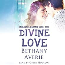 Divine Love Audiobook by Bethany Averie Narrated by Chris Hudson