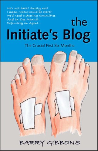 The Initiate's Blog: The Crucial First Six Months ebook