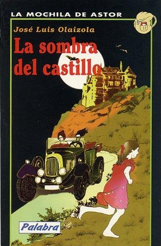 La sombra del castillo / The Shadow of the Castle (Negra) (Spanish Edition) (Spanish) Paperback – January 30, 2001