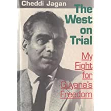 The West On Trial: My Fight for Guyana's Freedom