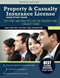 Property and Casualty Insurance License Exam Study Guide : Test Prep and Practice for the Property and Casualty Exam, Property and Casualty Insurance Team, 1940978866