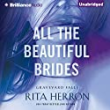 All the Beautiful Brides: Graveyard Falls Audiobook by Rita Herron Narrated by Eric G. Dove
