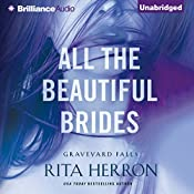 All the Beautiful Brides: Graveyard Falls | Rita Herron
