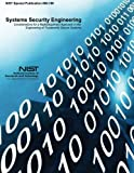 img - for Systems Security Engineering: Considerations for a Multidisciplinary Approach in the Engineering of Trustworthy Secure Systems book / textbook / text book