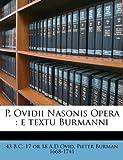 P Ovidii Nasonis Oper, Ovid and Pieter Burman, 1149504854