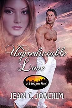 Unpredictable Love (Pine Grove Book 1) by [Joachim, Jean]